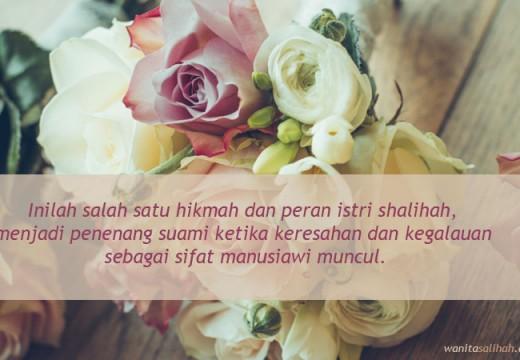 Peran Istri Shalihah, Menenangkan Hati Suami