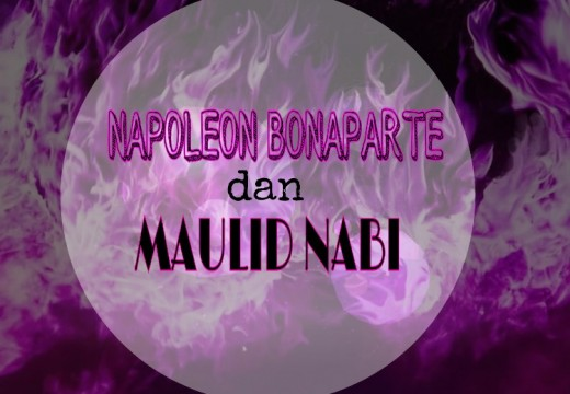 Napoleon Bonaparte dan Maulid Nabi