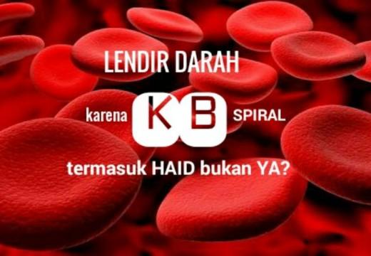 Lendir Darah Karena KB Spiral Apakah Termasuk Haid?