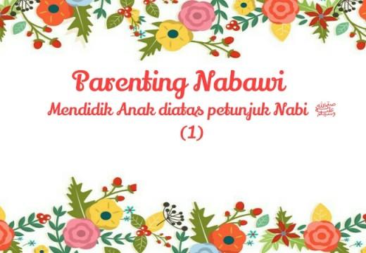 Parenting Nabawi (1): Cara Melindungi Anak dari Gangguan Setan