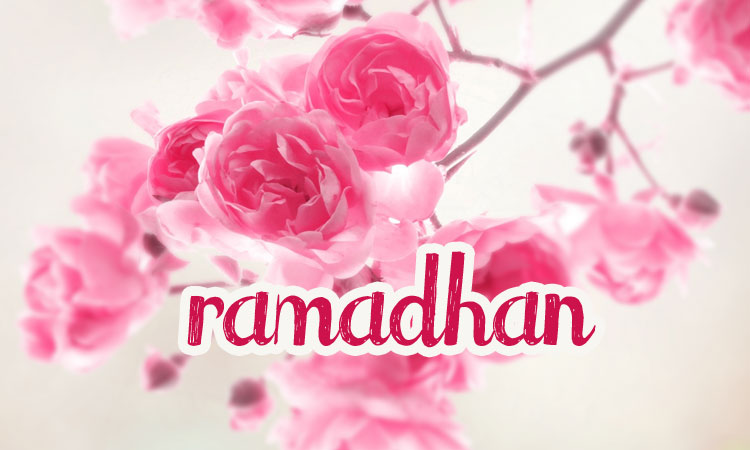 nasehat ramadhan