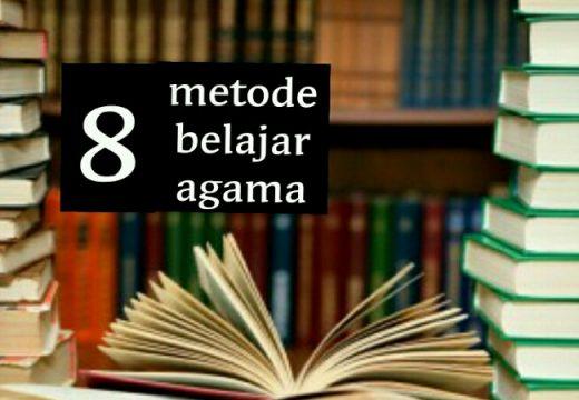 8 Metode Praktis Belajar Ilmu Agama