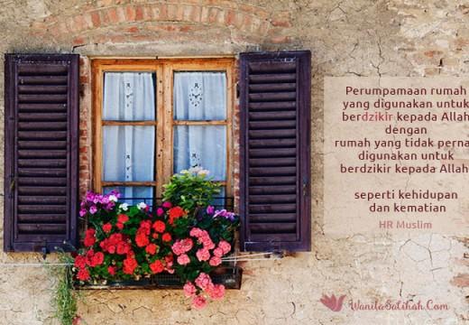 Tips Menjadikan Rumah Penuh Berkah (3): Jadikan Rumah Tempat Berdzikir