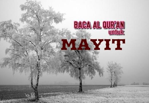Menghadiahkan Pahala Bacaan Al Qur'an untuk Mayit