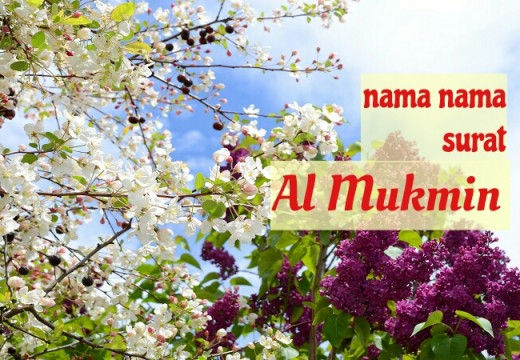 Nama Lain Surat Al Mukmin