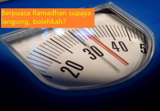 Catatan Ramadhan (1): Berpuasa supaya Langsing dan Sehat, Bolehkah?